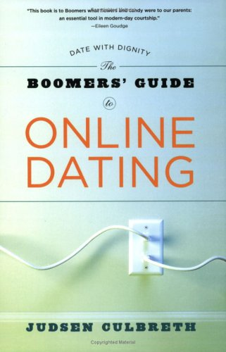 Boomers Guide To Online Dating, JUDSEN CULBRETH