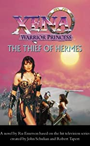 Xena: The Thief of Hermes by RU EMERSON