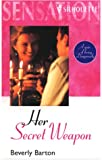 Her Secret Weapon (Silhouette Intimate Moments #1034) (A Year of Loving Dangerously) (0373271042) by Beverly Barton
