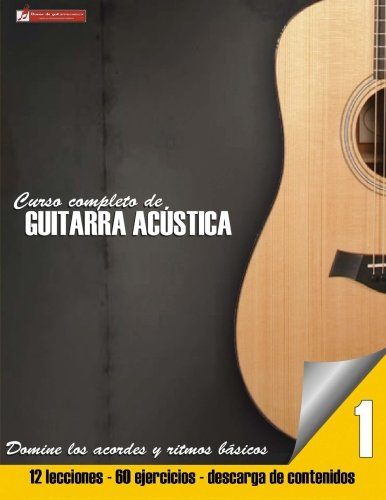 Curso completo de guitarra acustica: Volume 1 (Curso completo de guitarra acústica)