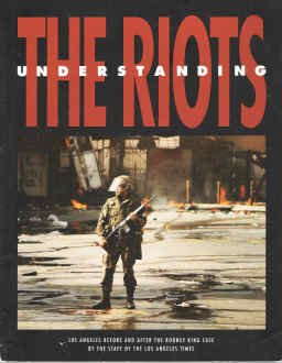 Understanding the Riots: Los Angeles Before and After the Rodney King Case