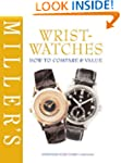 Miller's Wristwatches: How to Compare...