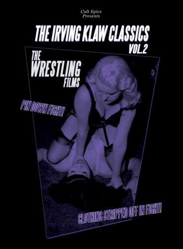 Irving Klaw Classics 2: Wrestling Films [DVD] [1951] [Region 1] [US Import] [NTSC]