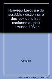 Nouveau Larousse du Scrabble