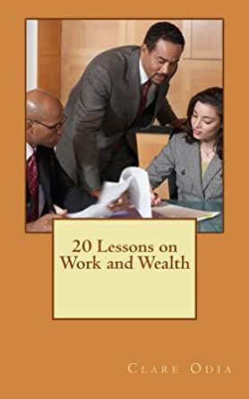 20 Lessons on Work and Wealth - Kindle edition by Clare