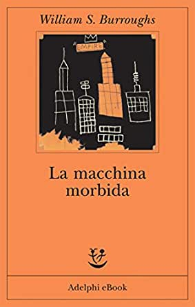 La macchina morbida (Fabula) (Italian Edition) - Kindle edition by
