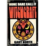 None Dare Call It Witchcraft