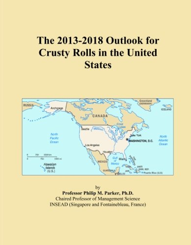 The 2013-2018 Outlook for Crusty Rolls in the United States PDF