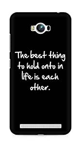 Amez designer printed 3d premium high quality back case cover for Asus Zenfone Max ZC550KL (Inspiration quote best thing to hold onto in life is each other)
