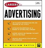img - for [(Careers in Advertising )] [Author: S. William Pattis] [Apr-2004] book / textbook / text book