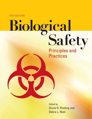 Biological Safety: Principles and Practices (Biological...