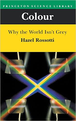 Colour: Why the World Isn't Grey