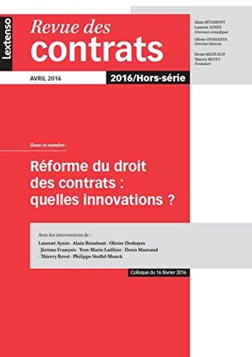 Revue des Contrats Hors Serie. la Reforme du Droit des Contrats : Quelles Innovations ?
