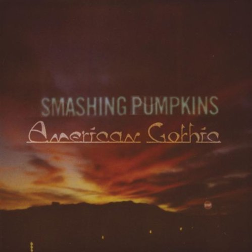 American Gothic by Smashing Pumpkins EP, Import edition (2008) Audio CD by Smashing Pumpkins
