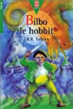 Bilbo Le Hobbit (Lord of the Rings (French)) J. R. R. Tolkien