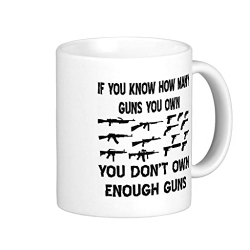 If You Know How Many Guns You Own - 11-oz Shooter Hunting Buck NRA Coffee Mug Cup Made of White Ceramic with Large Handle is Perfect Gift Idea for your Rifle or Pistol Loving Dad Grandpa Fathers Day (Nra Cup compare prices)