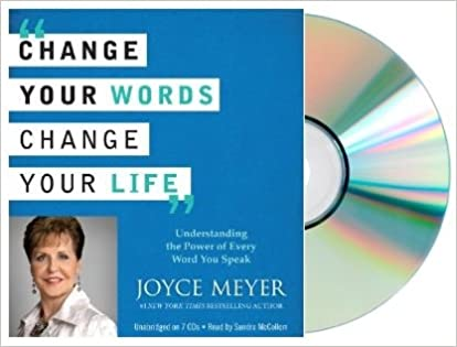 Change Your Words Change Your Life Change Your Words Change Your