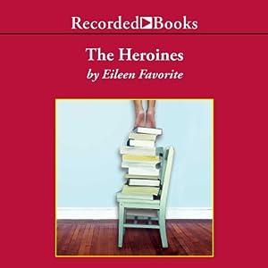 The Heroines Audiobook