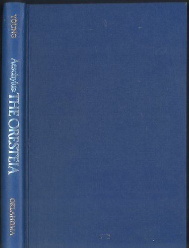 Aeschylus: The Oresteia (English and Ancient Greek Edition), Aeschylus