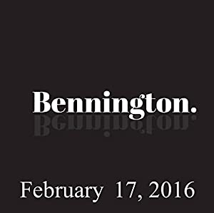 Bennington, Dave Hill, February 17, 2016 Radio/TV Program