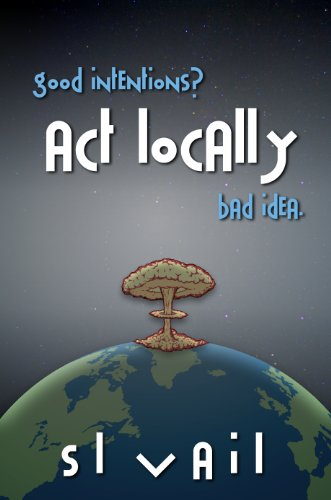 Book: Act Locally by S.L. Vail