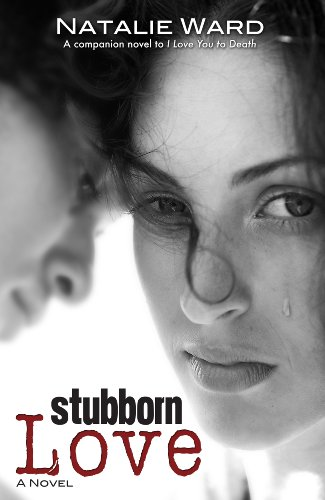 Stubborn Love (I Love You 2) by Natalie Ward