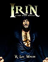 Irin (The Last Scribe Prequels Book 1) [Kindle Edition]