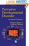 Pervasive Developmental Disorder: An Altered Perspective