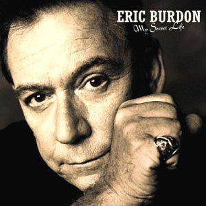 Eric Burdon - My Secret Life - Zortam Music