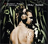 Stay Human - Michael Franti & Spearhead