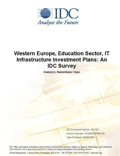 Western Europe, Education Sector, IT Infrastructure Investment Plans: An IDC Survey