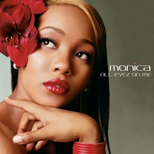 Monica - All Eyez On Me - Amazon.com Music