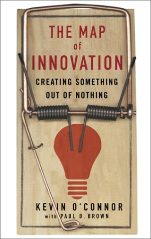 The Map of Innovation : Creating Something Out of Nothing