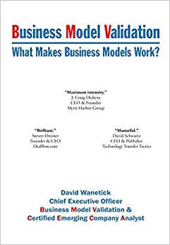 Business Model Validation: What Makes Business Models Work?
