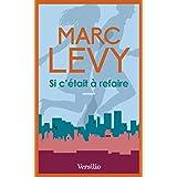 Si c'�tait � refairepar Marc Levy
