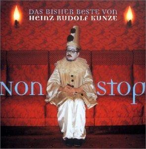 Heinz Rudolf Kunze - Nonstop - Das bisher Beste von - Zortam Music