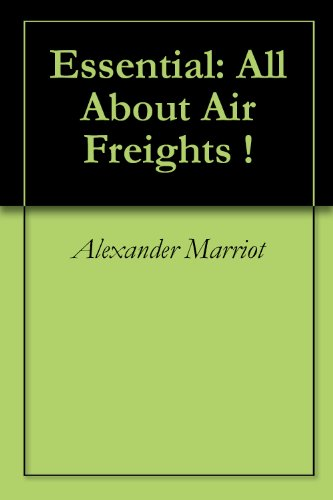 Essential: All About Air Freights !