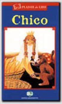 Chico (Plaisir de lire - Serie Bleu) (Italian Edition): 9788881482658