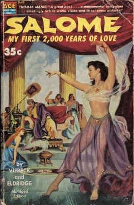Salome: My First 2000 Years of Love (Classic Ace, D-43), George Sylvester Viereck; Paul Eldridge