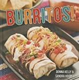 img - for Burritos (Hardcover)--by Donna Kelly [2015 Edition] book / textbook / text book