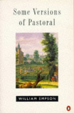 Some Versions of Pastoral (Penguin literary criticism)