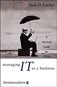 "Cover of ""Managing IT as a Business: A Su..."