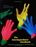 img - for The Interdependence Handbook: Looking Back, Living the Present, Choosing the Future book / textbook / text book