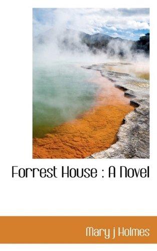 Forrest House: A Novel
