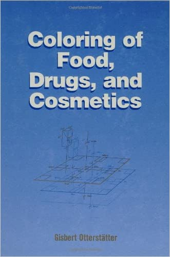 Coloring of Food, Drugs, and Cosmetics (Food Science and Technology)