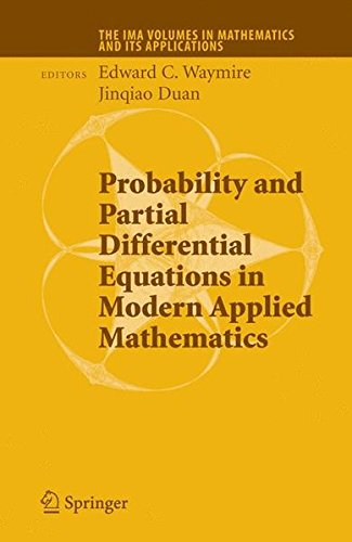 Probability and Partial Differential Equations in Modern Applied Mathematics (The IMA Volumes in Mathematics and its App