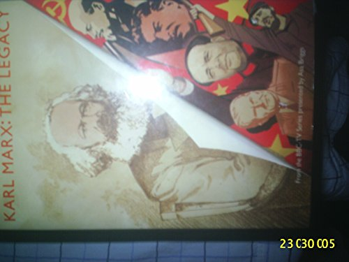 Karl Marx: The Legacy