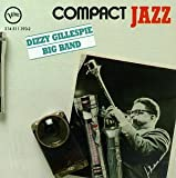 Compact Jazz: Dizzy Gillespie Big Band