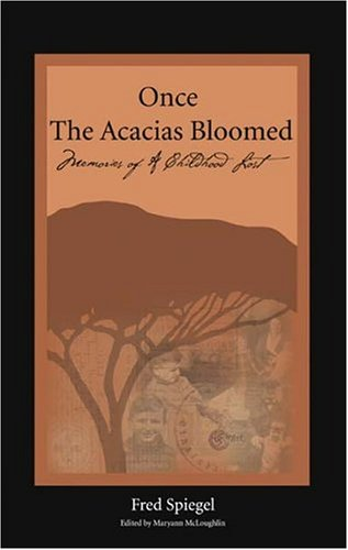 Once the Acacias Bloomed096745526X