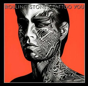 The Rolling Stones - Tattoo You - Zortam Music